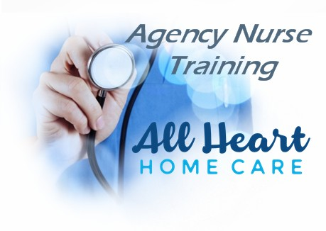 All Heart Home Care Caregiver Trainings by Agency Nurse