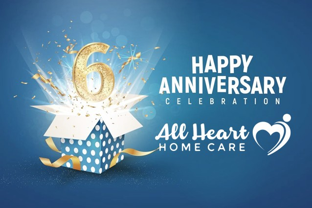 All Heart Home Care San Diego Celebrates 6th Year in Business